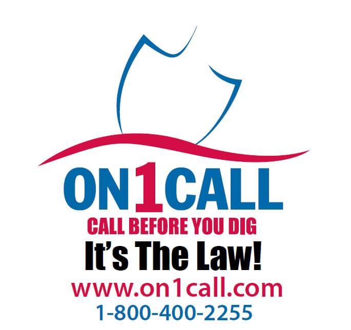 on1call. call before you dig. It's the law! www.on1call.com 1-800-400-2255