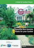 In 2011 the Ontario Invasive Plant Council released this guide, Grow Me Instead.